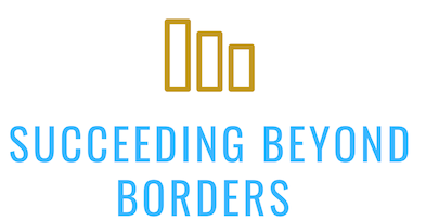 SUCCEEDING BEYOND BORDERS